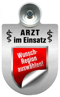 (309352-Freistaat Sachsen) Einsatzschild für Windschutzscheibe -Arzt im Einsatz - incl. Regionenwappen nach Wahl
