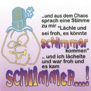 PVC Aufkleber Fun Auto-Applikation Spass-Motive und Sprüche - ... Stimme aus dem Chaos - 303481 - Gr. ca. 9, 5 x 9, 5 cm