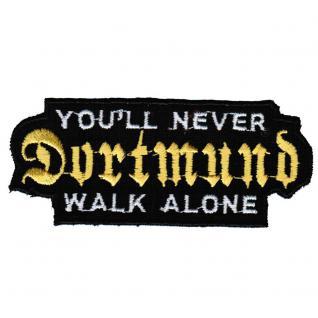 AUFNÄHER - Dortmund - never walk alone - 20604 - Gr. ca. 9 x 3, 7 cm - Patches Stick Applikation