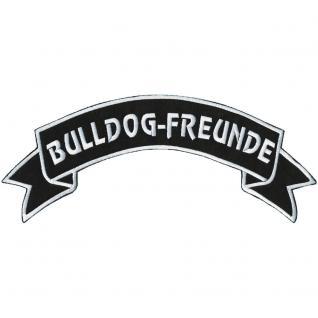 Rückenaufnäher - Bulldog-Freunde - 07305 - Gr. ca. 28 x 7 cm - Patches Stick Applikation