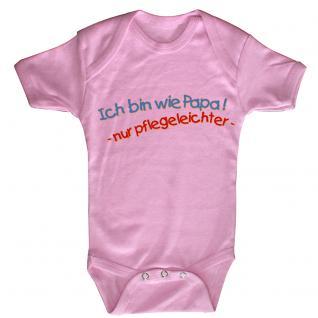 Babystrampler mit Print ? Ich bin wie Papa nur Pflegeleichter ? 08494 rosa Gr. 6-12 Monate
