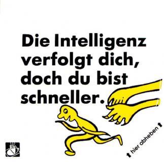 PVC Aufkleber Fun Auto-Applikation Spass-Motive und Sprüche - Die Intelligenz... - 303168 - Gr. ca. 10 cm