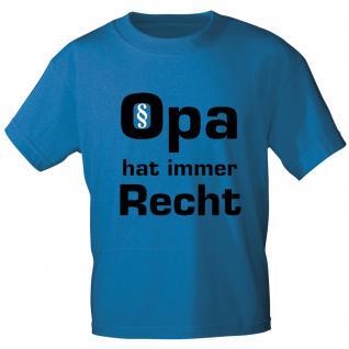 T- Shirt - Opa hat immer Recht - Markenware in zwei Farben - 09734 - blau / L
