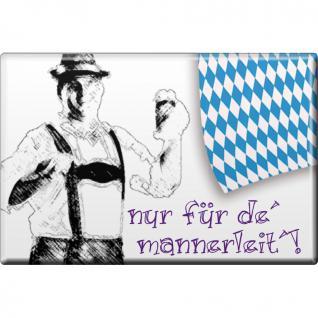 Magnet - Nur für de Mannerleit - Gr.8x5, 5 cm - 38226 - Küchenmagnet