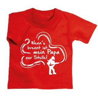 Kinder T-Shirt Feuerwehr - Wenn´s brennt ist mein Papa zur Stelle! - 08118/1 rot Gr. 98/104