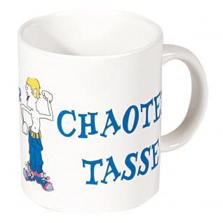 Motivtasse mit Print Chaoten Tasse 57072 weiss