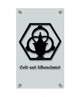 Zunftschild Handwerkerschild - Gold- und Silberschmied - beschriftet auf edler Acryl-Kunststoff-Platte ? 309425 - schwarz