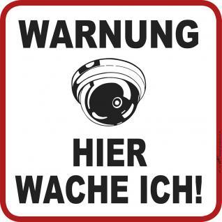 Hinweisschild - Warnung - Hier wache ich - Gr. ca. 20 x 20 cm - 308811/1