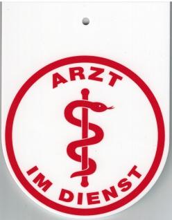 Hinweisschild f. Rückspiegel im Auto - ARZT IM DIENST - Gr. 8x10, 5cm - 308045/1 weiß incl. Saugnapf