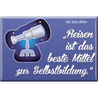 Magnet - Reisen... - Gr. ca. 8 x 5, 5 cm - 38354 - Küchenmagnet