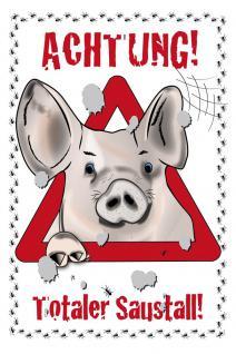Witziges Schild - Achtung! Totaler Saustall - 309198 - Gr. 20x30cm - Tiere Schwein