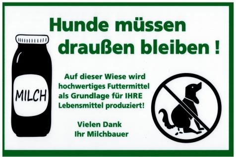 Schild - Hunde müssen draußen bleiben ! ..Milchbauer - Gr. 20x30 cm - 308799/1