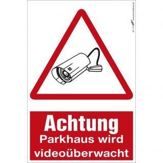 Hinweisschild - Achtung - Parkhaus wird videoüberwacht - Gr. ca. 20 x 30 cm - 308816/1
