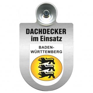 Einsatzschild Windschutzscheibe incl. Saugnapf - Dachdecker im Einsatz - 309463-1 Region Baden-Württemberg