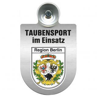 Einsatzschild Windschutzscheibe incl. Saugnapf -Taubensport im Einsatz - 309363-14 - Region Berlin