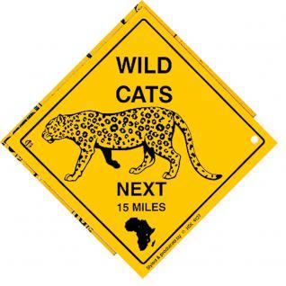 Schild mit Saugnäpfen - WILD CATS next 15 miles - 309133 - Gr. ca. 20 x 20 cm
