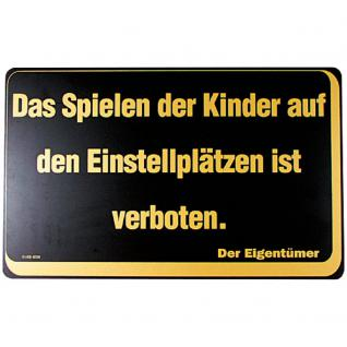 Verbotsschild - Das Spielen der Kinder auf ... - Gr. ca. 40 x 25 cm - 308723 - Vorschau