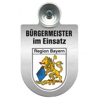Einsatzschild Windschutzscheibe incl. Saugnapf - Bürgermeister - im Einsatz - 309395 - Region Bayern