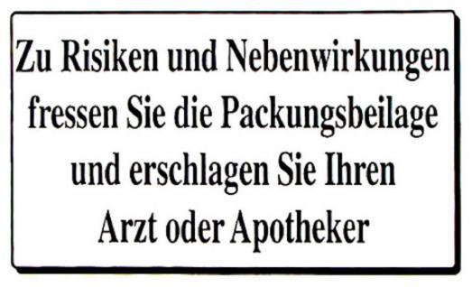 PVC Aufkleber Fun Auto-Applikation Spass-Motive und Sprüche - Zu Risiken... - 303339 - Gr. ca. 11 x 7 cm