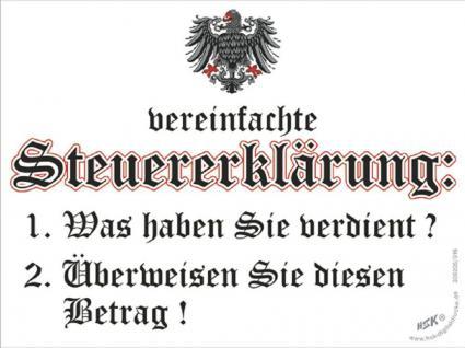 Spaß-Schild - Vereinfachte Steuererkärung... - 309205 - Gr. 20 x 15 cm