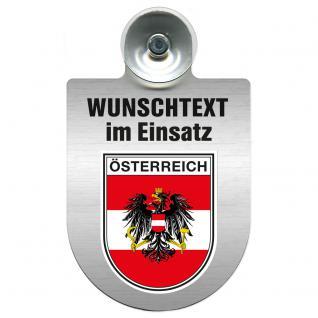 Einsatzschild für Windschutzscheibe incl. Saugnapf - Wunschtext...Eigener Text - Wappen nach Wahl - 309470 Region Österreich