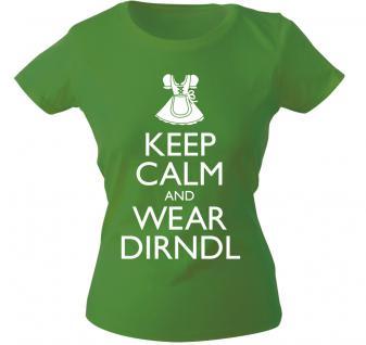 Girly-Shirt mit Print - Keep calm and wear Dirndl - 12915 - versch. Farben zur Wahl - Gr. XS-XXL