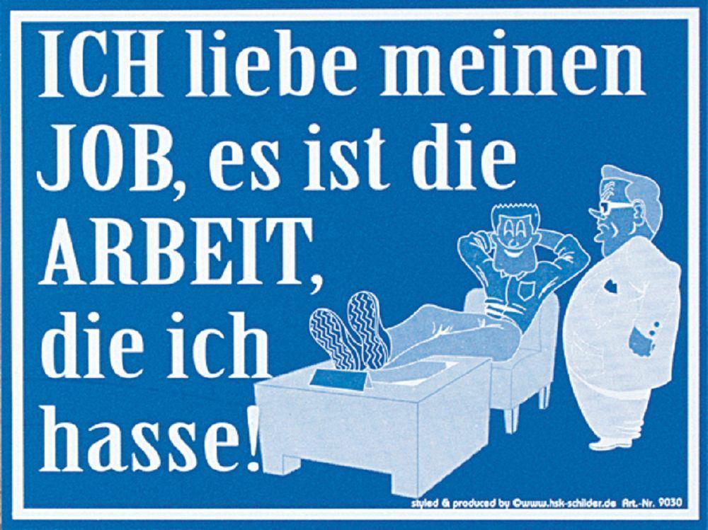 Fun Schild   Ich liebe meinen Job    309030   25cm x 15cm
