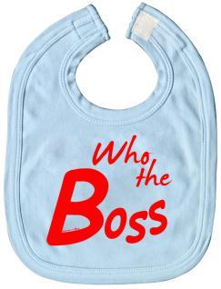 Baby-Lätzchen mit Druckmotiv - Who the Boss - 12425 - hellblau