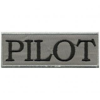 "UFNÄHER "" PILOT"" NEU Gr. ca. 9cm x 3, 5cm (06028) Stick Patches Applikation Abzeichen Emblem Aufbügler Militär Military"