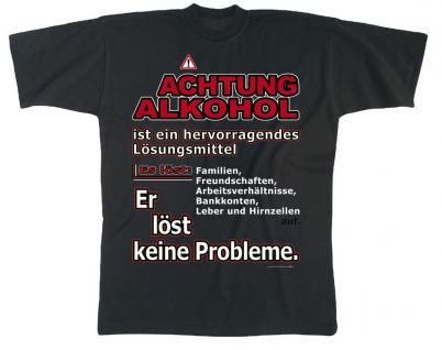 Marken-T-SHIRT unisex mit Motivdruck - Achtung - Alkohol.... - 09423 - Gr. L