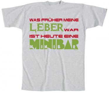 T-Shirt mit Print - Was früher meine Leber war ist heute eine Minibar - 09551 grau - Gr. S-XXL
