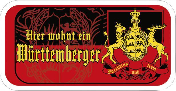 Türschild - Hier wohnt ein Württemberger - 308148 - Gr. ca. 14, 6 x 7, 5 cm