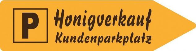 Alu Schild mit Aufdruck und Richtungshinweis - Parken Honigverkauf- Kunden - 125 x 33 cm