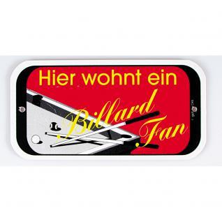 Spaßschild - Hier wohnt ein Billard-Fan - 308112/1 - Gr. ca. 145 x 75 mm