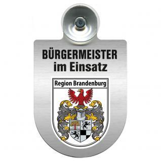 Einsatzschild Windschutzscheibe incl. Saugnapf - Bürgermeister - im Einsatz - 309395 - Region Brandenburg