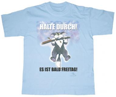 T-Shirt unisex mit Aufdruck - HALTE DURCH - ES IST BALD FREITAG - 09478 - Gr. L