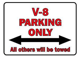 Hinweisschild - V-8 Parking Only - 308732 - Gr. 40 x 30 cm