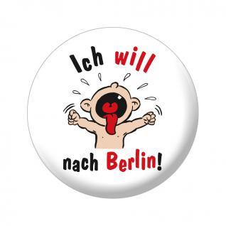Magnetbutton - ich will nach Berlin - 16814 - Gr. ca. 5, 7 cm