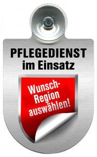 Einsatzschild Windschutzscheibe incl. Saugnapf - Pflegedienst - incl. Regionen nach Wahl - 309358 -