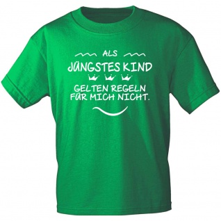 Kinder T-Shirt mit Print - Als jüngstes Kind gelten Regeln für mich nicht 12655 Gr. 122/128