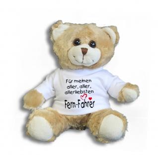 Teddybär mit T-Shirt - für meinen aller aller allerliebsten Fern-Fahrer Gr. ca. 26 cm - 27009 hellbraun