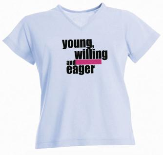 T-Shirt unisex mit Aufdruck - YOUNG WILLING AND EAGER - Gr. S-XXL - 09373 - hellblau