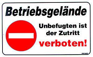 Verbotsschild - BETRIEBSGELÄNDE ... - Gr. ca. 40 x 25 cm - 308680