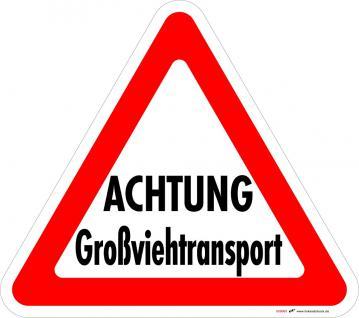 PVC - Aufkleber - Achtung - Großviehtransport - 307443 - Gr. ca. 32 x 28 cm