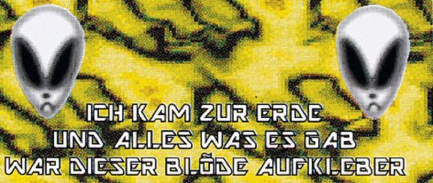 PVC Aufkleber Fun Auto-Applikation Spass-Motive und Sprüche - Ich kam zur Erde... - 303467 - Gr. ca. 5 x 11, 5 cm