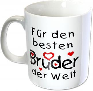 Keramiktasse Tasse mit Aufdruck Für den besten Bruder der Welt 57417