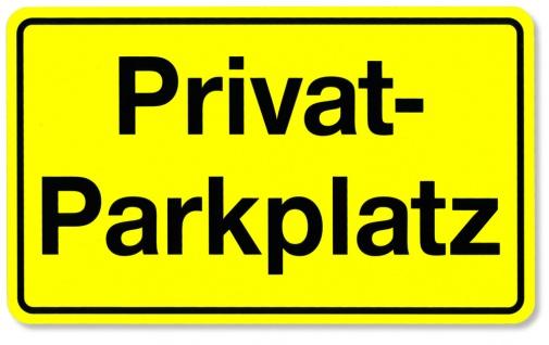 Schild - Privatparkplatz - 308457/1 Gr. 25cm x 15cm