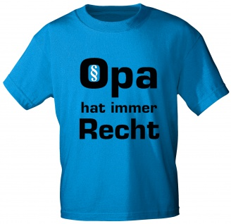 T-Shirt mit Print - Opa hat immer Recht - 09734 - Gr. Royal / M