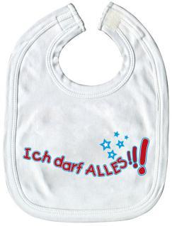 Baby-Lätzchen mit Druckmotiv - Ich darf alles - 07078 - weiss