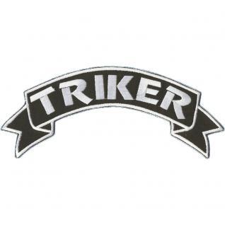 "AUFNÄHER "" TRIKER"" NEU Gr. ca. 7x28cm (08541) Rückenaufnäher Stick Applikation Patches Biker Trucker Motorradfahrer"
